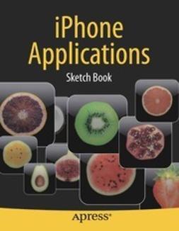 Kaplan, Dean - iPhone Application Sketch Book, ebook