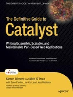 Diment, Kieren - The Definitive Guide to Catalyst, ebook