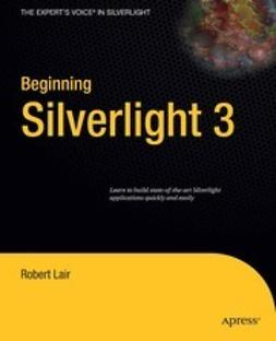 Lair, Robert - Beginning Silverlight 3, ebook