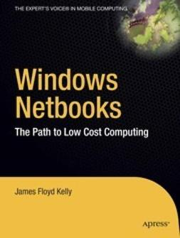 Kelly, James Floyd - Windows Netbooks, e-kirja