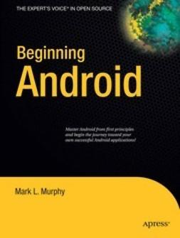 Murphy, Mark L. - Beginning Android, ebook