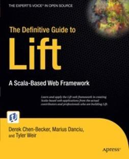 Chen-Becker, Derek - The Definitive Guide to Lift, e-kirja