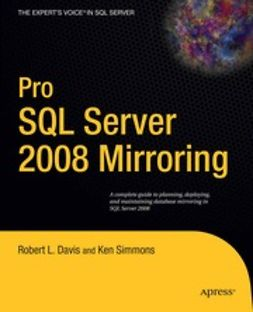 Davis, Robert L. - Pro SQL Server 2008 Mirroring, ebook