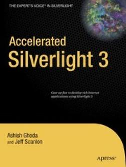 Ghoda, Ashish - Accelerated Silverlight 3, ebook