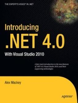 Mackey, Alex - Introducing .NET 4.0, ebook