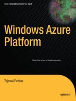 Redkar, Tejaswi - Windows Azure Platform, e-bok