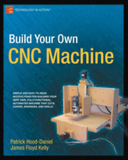 Hood-Daniel, Patrick - Build Your Own CNC Machine, e-kirja