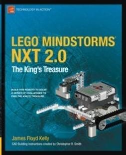Kelly, James Floyd - LEGO MINDSTORMS NXT 2.0, ebook