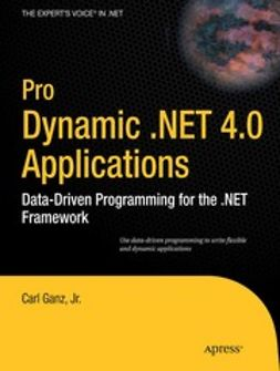 Ganz, Carl - Pro Dynamic .NET 4.0 Applications, ebook