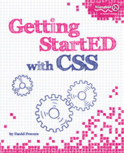 Powers, David - Getting StartED with CSS, ebook