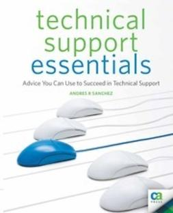 Andres, Clay - Technical Support Essentials, ebook