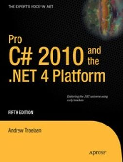 Troelsen, Andrew - Pro C# 2010 and the .NET 4 Platform, ebook