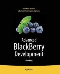 King, Chris - Advanced BlackBerry Development, ebook