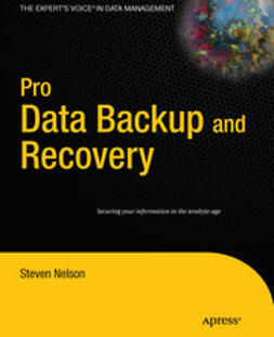 Nelson, Steven - Pro Data Backup and Recovery, ebook