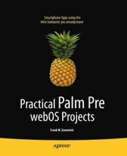 Zammetti, Frank W. - Practical Palm Pre webOS Projects, ebook