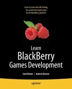 Hamer, Carol - Learn Blackberry Games Development, ebook