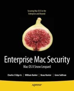 Edge, Charles - Enterprise Mac Security, ebook