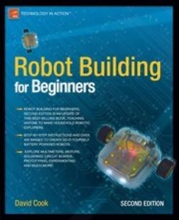 Cook, David - Robot Building for Beginners, e-kirja