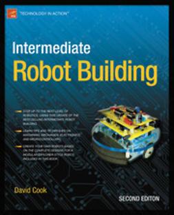 Cook, David - Intermediate Robot Building, ebook