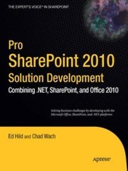 Hild, Ed - Pro SharePoint 2010 Solution Development, ebook