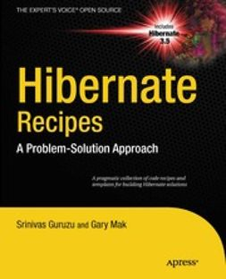 Guruzu, Srinivas - Hibernate Recipes: A Problem-Solution Approach, ebook