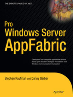 Kaufman, Stephen - Pro Windows Server AppFabric, ebook
