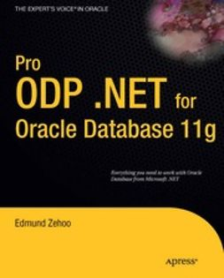 Zehoo, Edmund - Pro ODP .NET for Oracle Database 11g, ebook