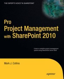 Anglin, Steve - Pro Project Management with SharePoint 2010, e-bok