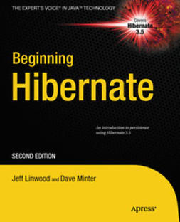 Linwood, Jeff - Beginning Hibernate, ebook