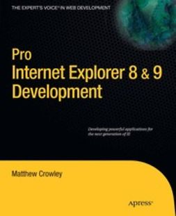 Crowley, Matthew - Pro Internet Explorer 8 & 9 Development, ebook