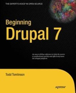 Tomlinson, Todd - Beginning Drupal 7, ebook