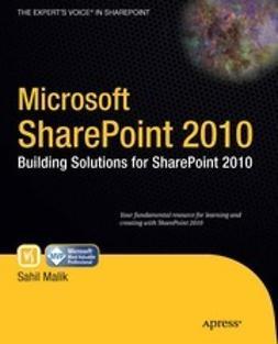 Malik, Sahil - Microsoft SharePoint 2010, ebook