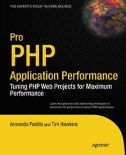 Padilla, Armando - Pro PHP Application Performance, ebook