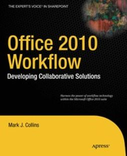 Collins, Mark J. - Office 2010 Workflow, ebook