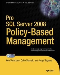 Simmons, Ken - Pro SQL Server 2008 Policy-Based Management, e-kirja