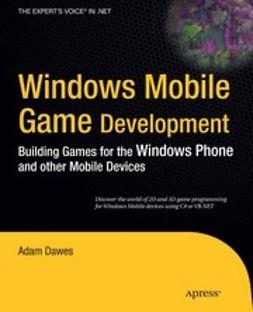 Dawes, Adam - Windows Mobile Game Development, e-bok