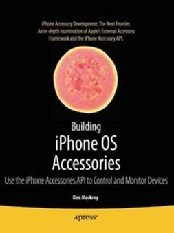 Maskrey, Ken - Building iPhone OS Accessories, ebook