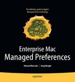 Andres, Clay - Enterprise Mac Managed Preferences, ebook