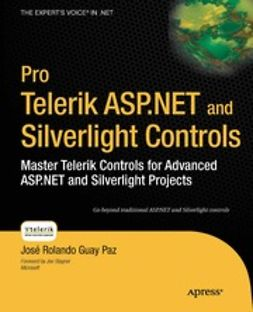 Paz, José Rolando Guay - Pro Telerik ASP.NET and Silverlight Controls, ebook