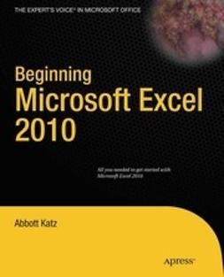 Katz, Abbbott - Beginning Microsoft Excel 2010, ebook