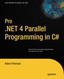 Freeman, Adam - Pro .NET 4 Parallel Programming in C#, e-bok