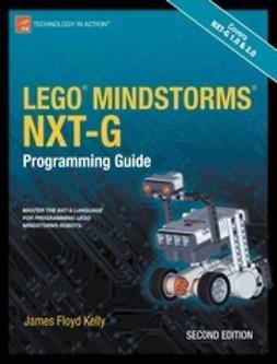 Kelly, James Floyd - Lego Mindstorms NXT-G Programming Guide, e-kirja