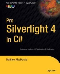 MacDonald, Matthew - Pro Silverlight 4 in C#, e-kirja
