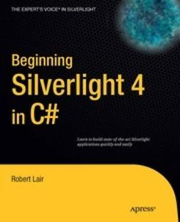 Lair, Robert - Beginning Silverlight 4 in C#, ebook