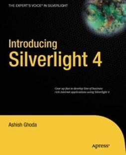 Ghoda, Ashish - Introducing Silverlight 4, ebook