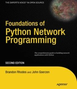 Rhodes, Brandon - Foundations of Python Network Programming, ebook