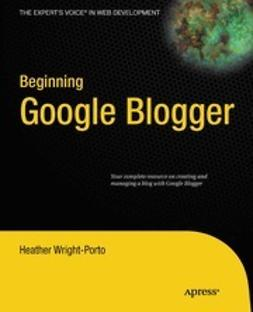 Anglin, Steve - Beginning Google Blogger, ebook