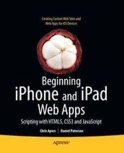 Apers, Chris - Beginning iPhone and iPad Web Apps, e-bok