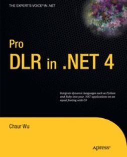 Wu, Chaur - Pro DLR in .NET 4, ebook