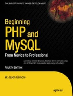 Gilmore, W. Jason - Beginning PHP and MySQL, e-kirja